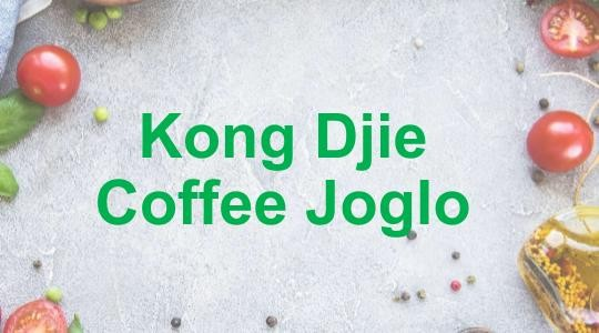 Foto Menu & Review Kong Djie Coffee Joglo  - Meruya - Kembangan