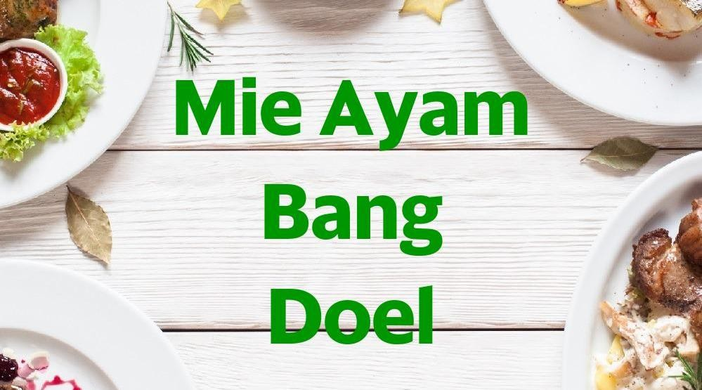 Foto Menu & Review Mie Ayam Bang Doel - Sunter Jaya - Tanjung Priok