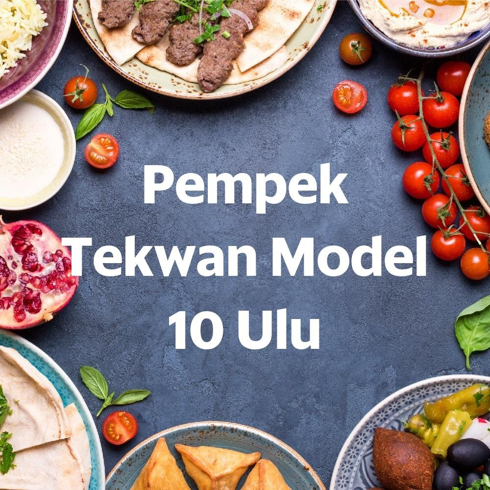 Foto Menu & Review Pempek Tekwan Model 10 Ulu - Pademangan - Pademangan