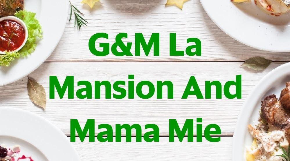 Foto Menu & Review G&M La Mansion And Mama Mie - Kelapa Gading - Kelapa Gading