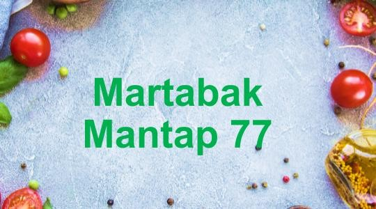 Foto Menu & Review Martabak Mantap 77 - Greenville - Grogol Petamburan