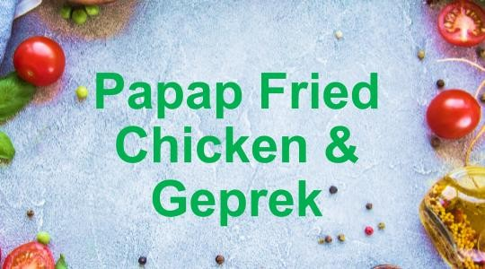 Foto Menu & Review Papap Fried Chicken & Geprek - Lenteng Agung - Jagakarsa
