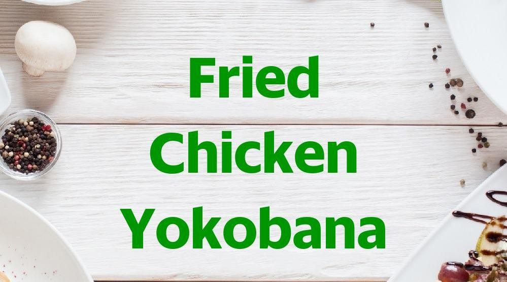 Foto Menu & Review Fried Chicken Yokobana - Anggrek Garuda - Palmerah