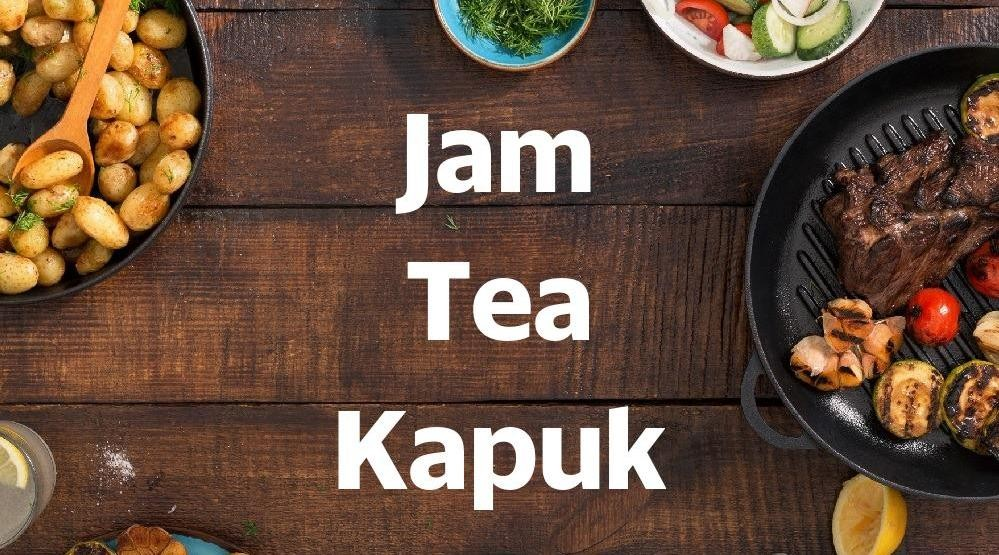Foto Menu & Review Jam Tea Kapuk - Kapuk - Cengkareng