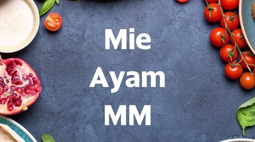 Foto Menu & Review Mie Ayam MM - Cideng - Grogol Petamburan