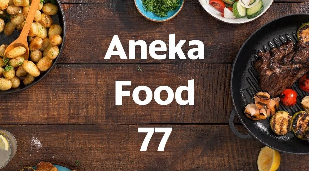 Foto Menu & Review Aneka Food 77 - Tegal Alur - Kalideres