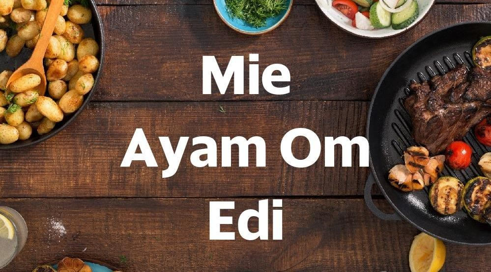 Foto Menu & Review Mie Ayam Om Edi - Kebon Bawang - Tanjung Priok
