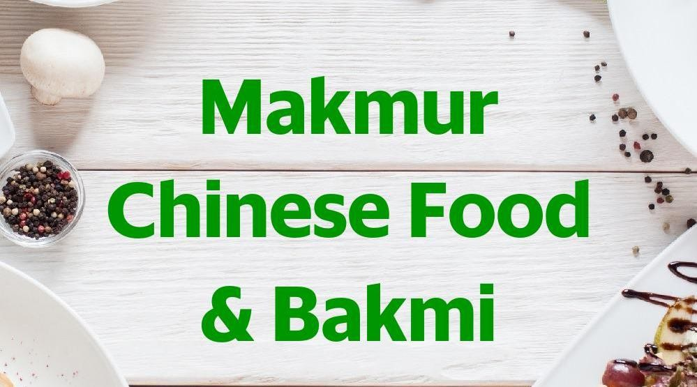 Foto Menu & Review Makmur Chinese Food & Bakmi - Pegadungan - Kalideres