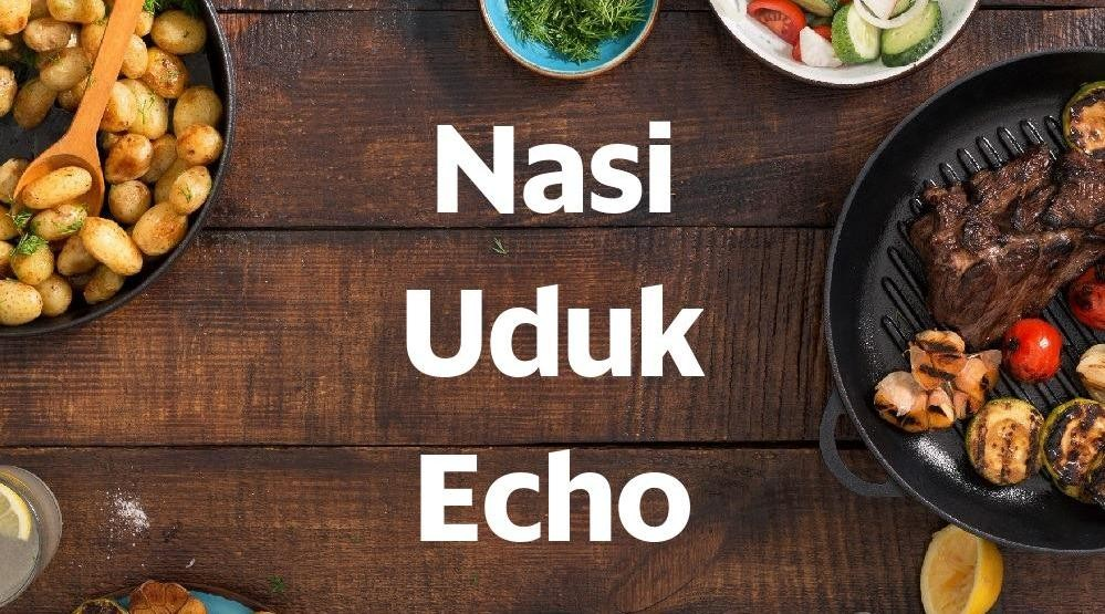Foto Menu & Review Nasi Uduk Echo - Ruko Graha Mas - Kebonjeruk