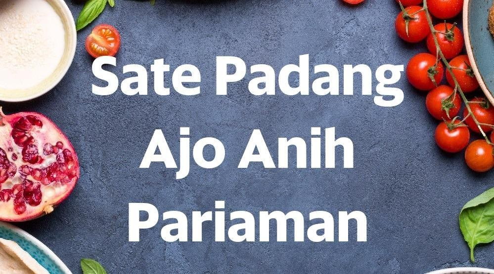 Foto Menu & Review Sate Padang Ajo Anih Pariaman - Sunter Agung - Tanjung Priok