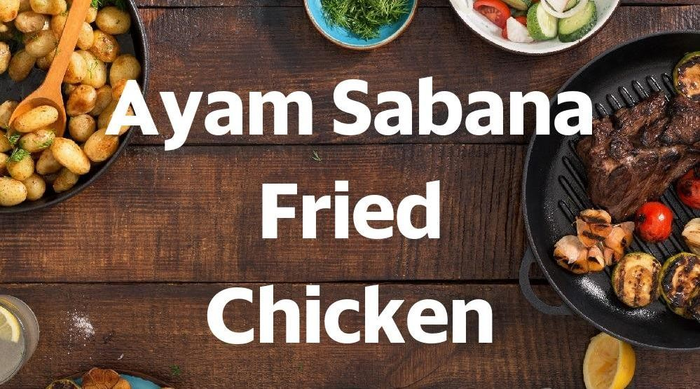 Foto Menu & Review Ayam Sabana Fried Chicken - Pondok Labu - Cilandak