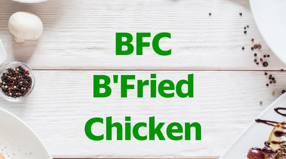 Foto Menu & Review BFC B'Fried Chicken - Jati - Pulogadung