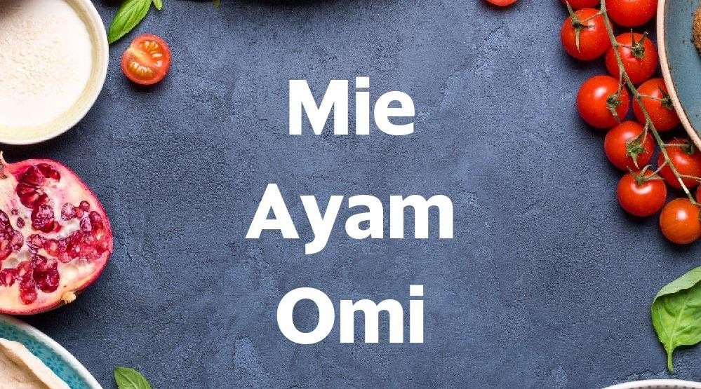 Foto Menu & Review Mie Ayam Omi - Slipi - Palmerah
