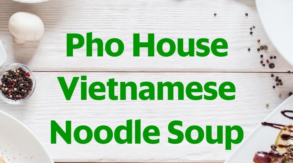 Foto Menu & Review Pho House Vietnamese Noodle Soup - Pluit - Penjaringan