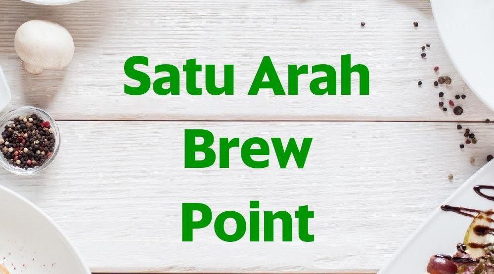 Foto Menu & Review Satu Arah Brew Point - Palmerah - Kebonjeruk