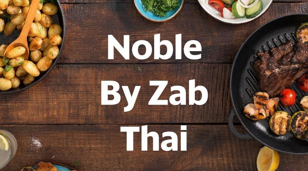 Foto Menu & Review Noble By Zab Thai - Selong - Kebayoran Baru