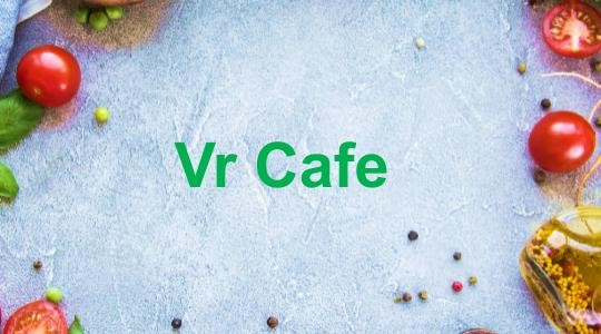 Foto Menu & Review Vr Cafe - Petogogan - Kebayoran Baru