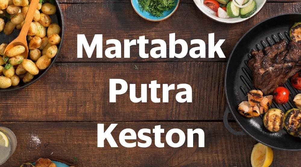 Foto Menu & Review Martabak Putra Keston - Meruya - Kembangan