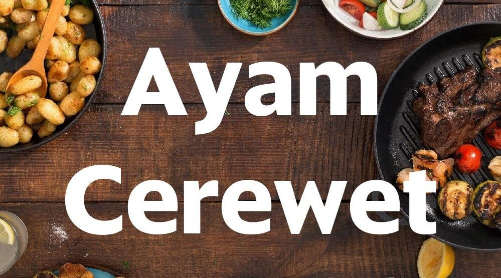 Foto Menu & Review Ayam Cerewet - Bukit Duri - Tebet