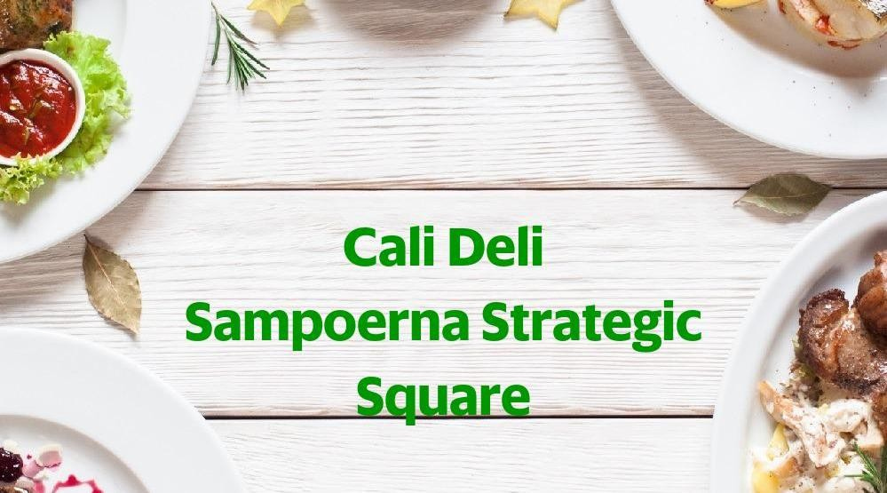 Foto Menu & Review Cali Deli Sampoerna Strategic Square - Karet Semanggi - Tanahabang